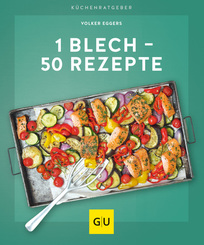 1 Blech - 50 Rezepte