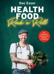 Health Food Rock 'n' Roll