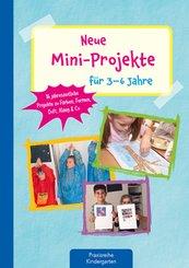 Neue Mini-Projekte für 3 - 6 Jahre