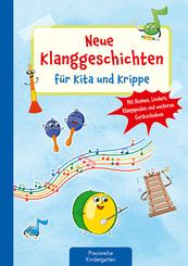 Neue Klanggeschichten für Kita und Krippe