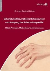 Behandlung Rheumatischer Erkrankungen und Anregung der Selbstheilungskräfte