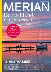 MERIAN Magazin Deutschland neu entdecken / Ab ans Wasser 08/21