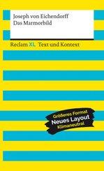 Das Marmorbild. Textausgabe mit Kommentar und Materialien