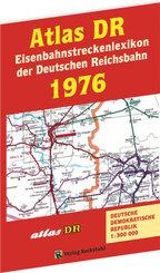 ATLAS DR 1976 - Eisenbahnstreckenlexikon der Deutschen Reichsbahn