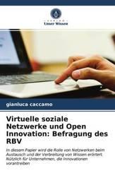 Virtuelle soziale Netzwerke und Open Innovation: Befragung des RBV
