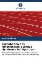 Eigenheiten des emotionalen Burnout-Syndroms bei Sportlern