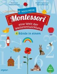 Noch mehr Montessori: eine Welt der Weiterentwicklung