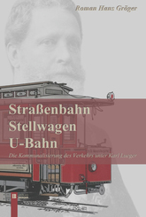 Straßenbahn, Stellwagen, U-Bahn