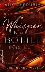 Whisper In A Bottle - Brennende Welt