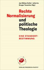 Rechte Normalisierung und politische Theologie