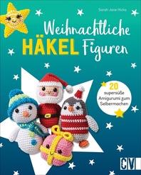 Weihnachtliche Häkelfiguren