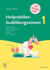 Heilpraktiker-Ausbildungswissen Band 1