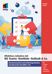 Effektives Arbeiten mit MS Teams, OneNote, Outlook & Co.