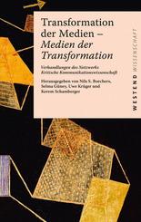 Transformation der Medien - Medien der Transformation