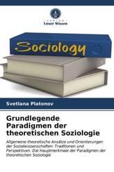 Grundlegende Paradigmen der theoretischen Soziologie