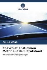 Chevrolet abstimmen Motor auf dem Prüfstand
