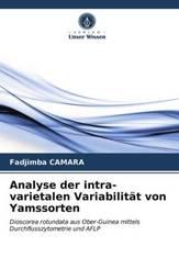 Analyse der intra-varietalen Variabilität von Yamssorten