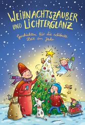 Weihnachtszauber und Lichterglanz