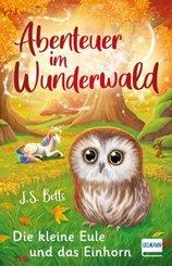 Abenteuer im Wunderwald - Die kleine Eule und das Einhorn