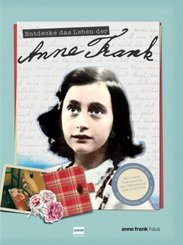 Entdecke das Leben der Anne Frank