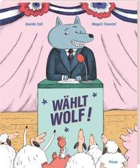 Wählt Wolf!