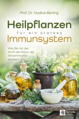 Heilpflanzen für ein starkes Immunsystem