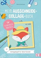 Mein Ausschneide-Collage-Buch Tierporträts