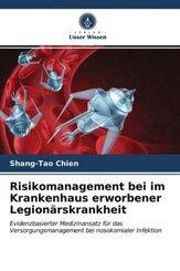 Risikomanagement bei im Krankenhaus erworbener Legionärskrankheit