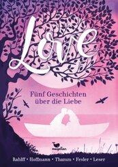 Love - Fünf Geschichten über die Liebe