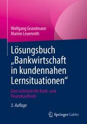 """Lösungsbuch """"Bankwirtschaft in kundennahen Lernsituationen"""""""