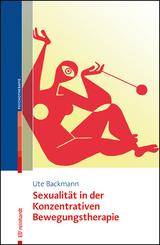 Sexualität in der Konzentrativen Bewegungstherapie