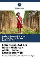 Lebensqualität bei hospitalisierten pädiatrischen Krebspatienten