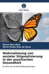 Wahrnehmung von sozialer Stigmatisierung in der psychischen Gesundheit