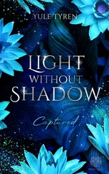 Light Without Shadow - Captured (Dark New Adult)