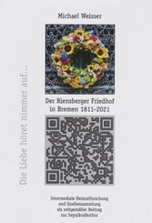 Der Riensberger Friedhof in Bremen 1811-2021 - Die Liebe höret nimmer auf