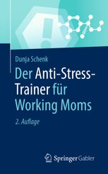 Der Anti-Stress-Trainer für Working Moms