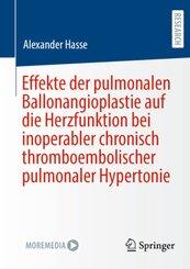 Effekte der pulmonalen Ballonangioplastie auf die Herzfunktion bei inoperabler chronisch thromboembolischer pulmonaler H