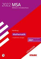STARK Lösungen zu Original-Prüfungen und Training MSA 2022 - Mathematik - Hamburg