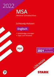 STARK Lösungen zu Original-Prüfungen und Training MSA 2022 - Englisch - Schleswig-Holstein