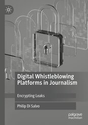 Digital Whistleblowing Platforms in Journalism