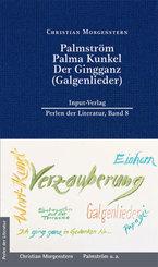 Palmström, Palma Kunkel, Der Gingganz (Galgenlieder)