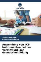 Anwendung von IKT-Instrumenten bei der Vermittlung der Grundschulbildung