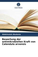 Bewertung der antimikrobiellen Kraft von Calendula arvensis