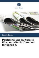 Politische und kulturelle Wochenzeitschriften und Influenza A