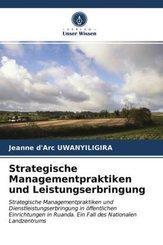 Strategische Managementpraktiken und Leistungserbringung