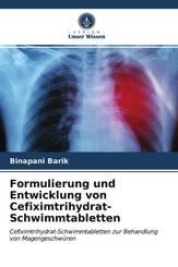 Formulierung und Entwicklung von Cefiximtrihydrat-Schwimmtabletten