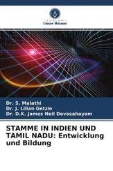 STAMME IN INDIEN UND TAMIL NADU: Entwicklung und Bildung