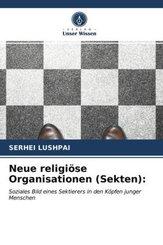 Neue religiöse Organisationen (Sekten):