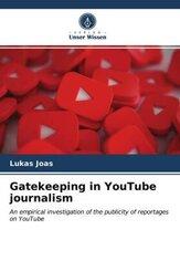 Gatekeeping in YouTube journalism