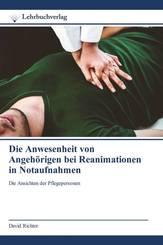 Die Anwesenheit von Angehörigen bei Reanimationen in Notaufnahmen